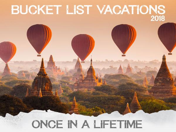 2017 Bucket List Vacations